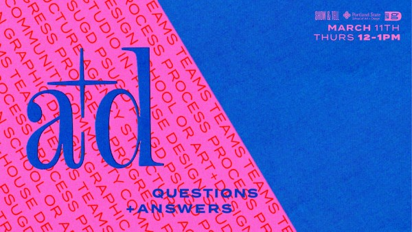 A+D Projects Q&A for Show & Tell