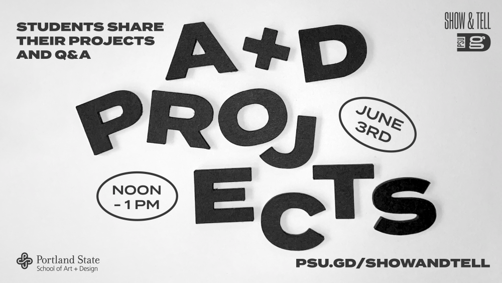 Show & Tell: A+D Projects Student Panel! Join us this Thursday at noon