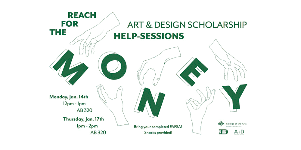 Reach for the Money! Art & Design Scholarship Help Sessions this January!