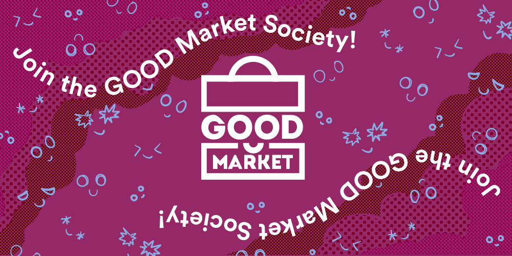 Join the Good Market Society!