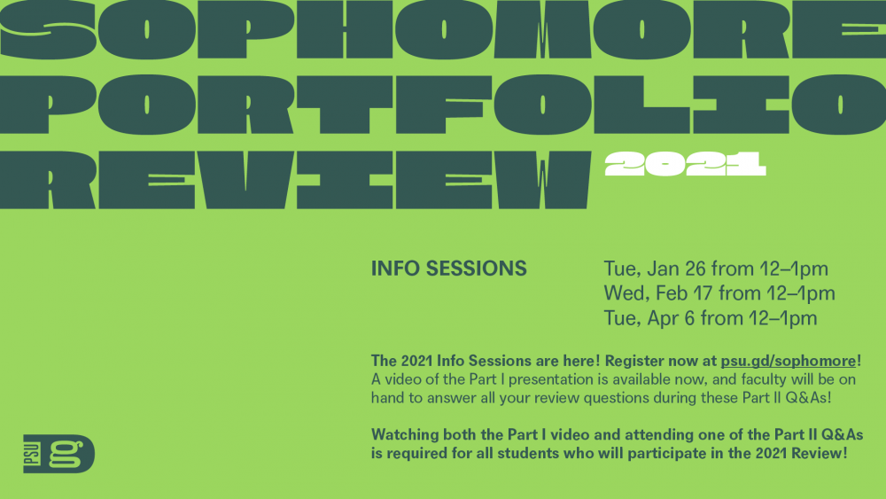Register now for the last 2021 Sophomore Portfolio Review Info Session! Attendance at one is required for all students participating in this year's review.