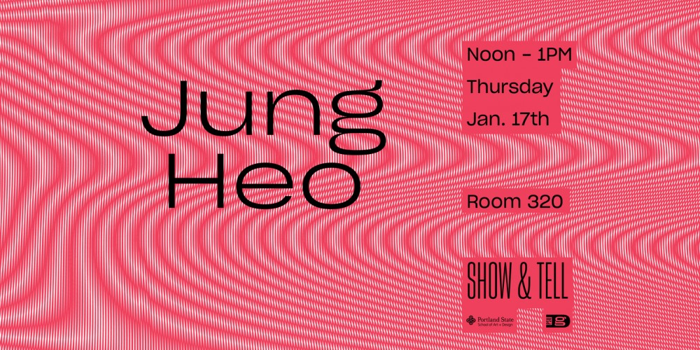 Show & Tell: Jung Heo