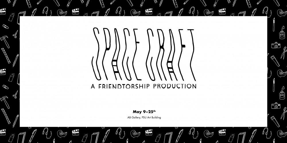 Space Craft: A Friendtorship Prodcution