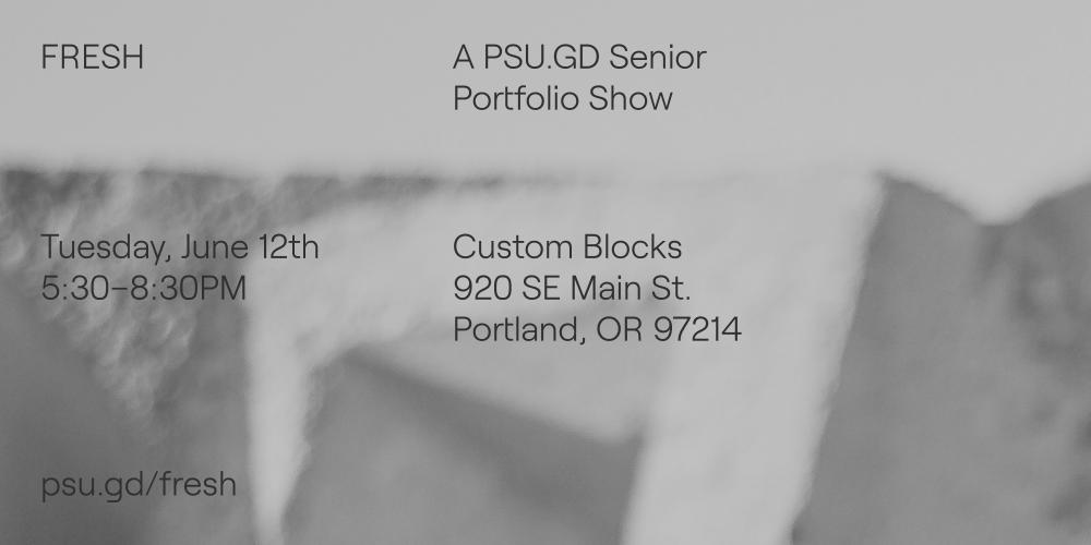 PSU.GD Senior Portfolio Show!