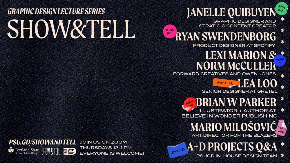 Show & Tell Spring 2021 is here! Check out psu.gd/showandtell for the full lineup and to see speakers every Thursday at noon starting April 22.