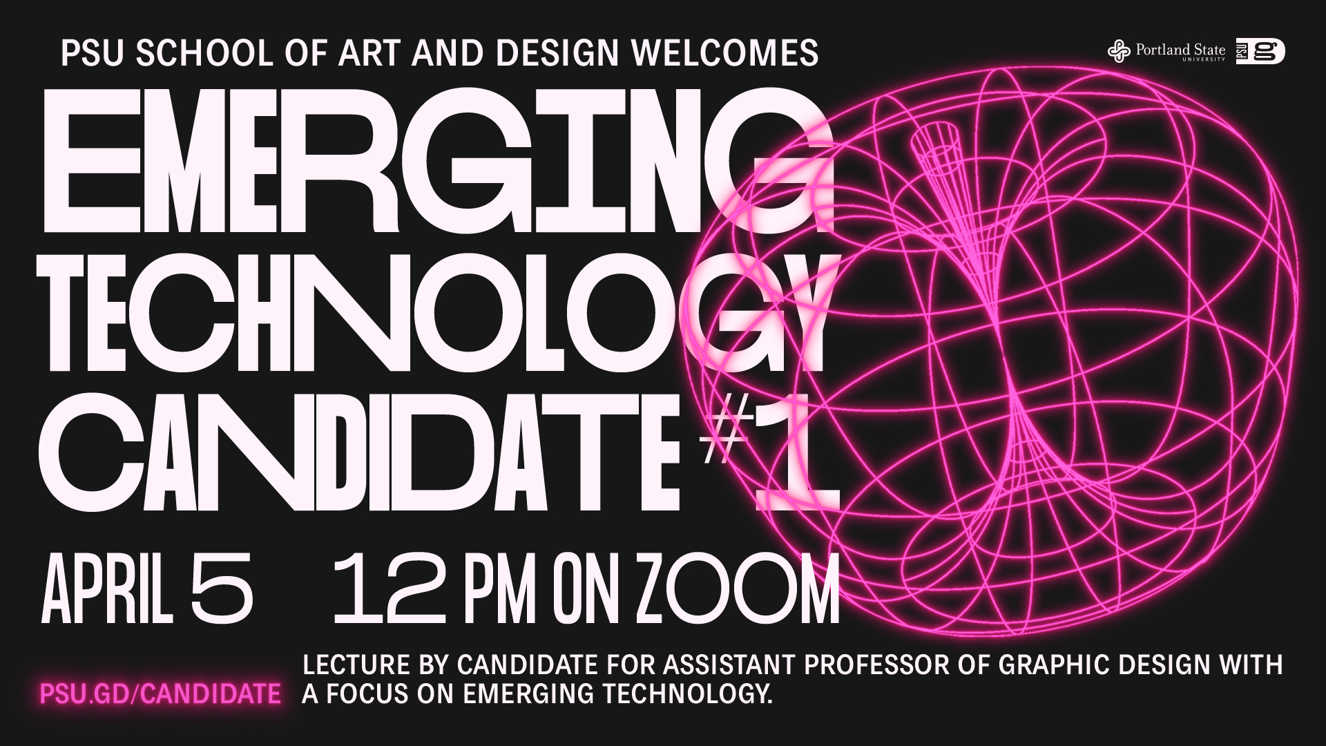 PSU School of Art and Design welcomes Emerging Technology Candidate #1: April 5, 12PM on Zoom. psu.gd/candidate