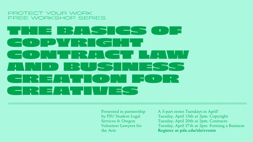 Free workshop series on copyright law, contracts, and more from Student Legal Services! Tuesdays in April!
