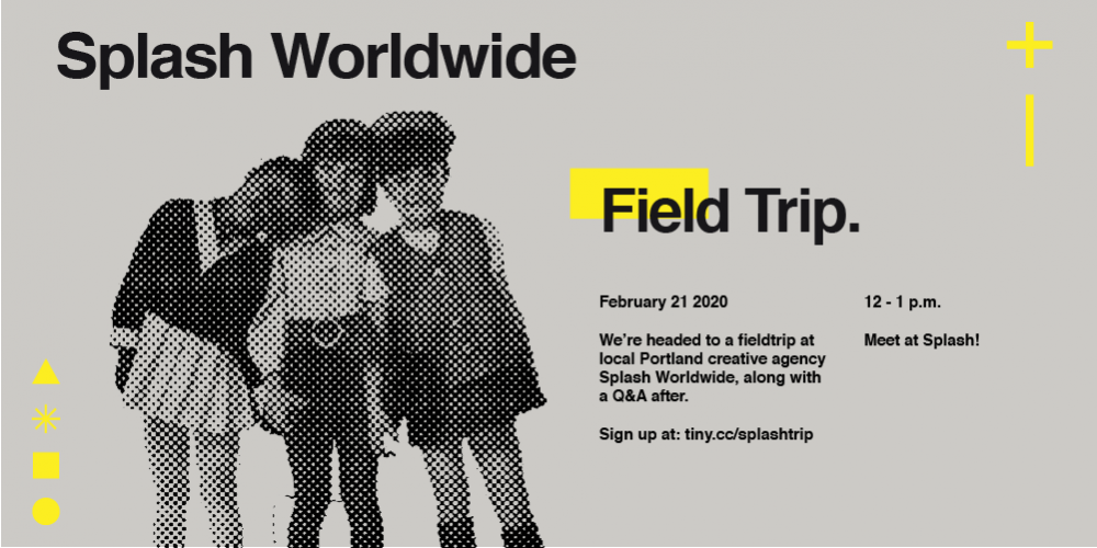 Field Trip: Splash Worldwide. February 21, 2020. Sign up at: tiny.cc/splashtrip