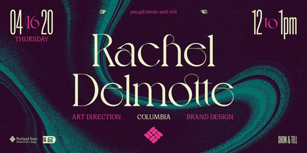 Rachel Delmotte, Art Direction and Brand Design for Columbia. April 16, 2020 from noon–1pm.
